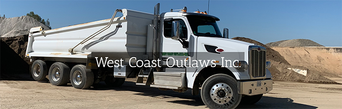 West Coast Outlaws Inc Material Hauling Sacramento